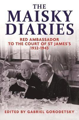 bokomslag The Maisky Diaries: Red Ambassador to the Court of St James's, 1932-1943