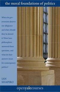 bokomslag The Moral Foundations of Politics