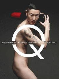 bokomslag A Queer History of Fashion