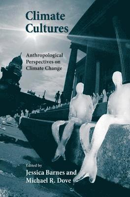 bokomslag Climate Cultures: Anthropological Perspectives on Climate Change