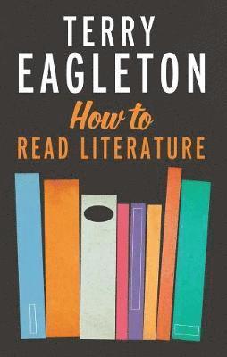 bokomslag How to Read Literature