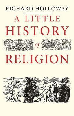 bokomslag A Little History of Religion