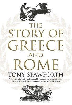 bokomslag The Story of Greece and Rome
