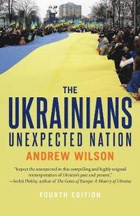 Ukrainians - unexpected nation, fourth edition