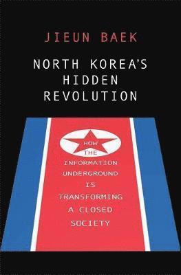 bokomslag North Korea's Hidden Revolution