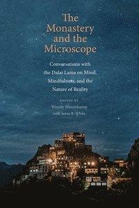 bokomslag The Monastery and the Microscope