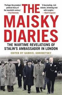 Maisky diaries - the wartime revelations of stalins ambassador in london