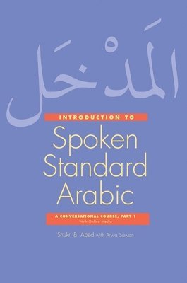 bokomslag Introduction to Spoken Standard Arabic