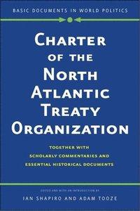 bokomslag Charter of the North Atlantic Treaty Organization