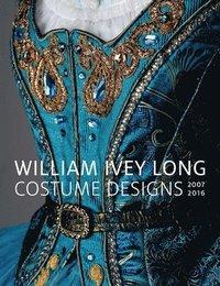 bokomslag William Ivey Long