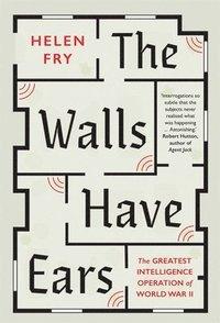 bokomslag The Walls Have Ears