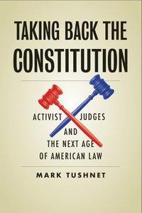 bokomslag Taking Back the Constitution