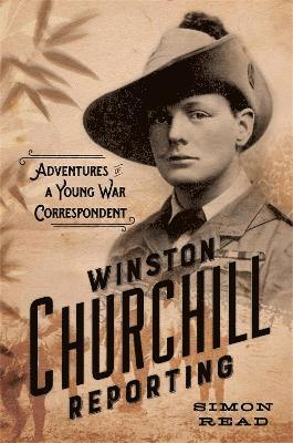 bokomslag Winston Churchill Reporting