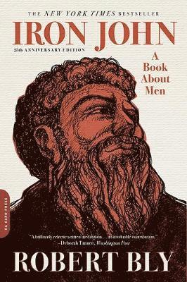 bokomslag Iron John: A Book About Men: 25th Anniversary Edition