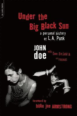 bokomslag Under the big black sun - a personal history of l.a. punk