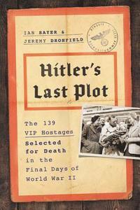 bokomslag Hitler's Last Plot