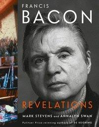 bokomslag Francis Bacon: Revelations