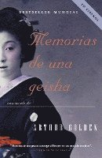 bokomslag Memorias de Una Geisha: Una Novela