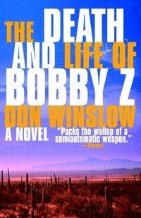 bokomslag Death And Life Of Bobby Z