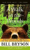 bokomslag A Walk in the Woods: Rediscovering America on the Appalachian Trail