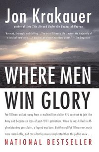 bokomslag Where Men Win Glory: The Odyssey of Pat Tillman