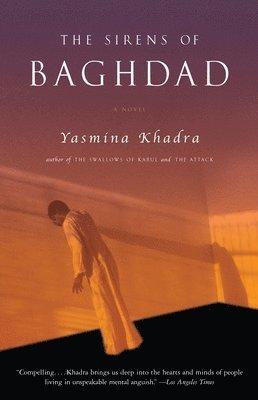 bokomslag The Sirens of Baghdad