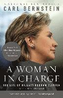 bokomslag A Woman in Charge: The Life of Hillary Rodham Clinton