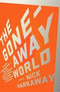 bokomslag The Gone-Away World