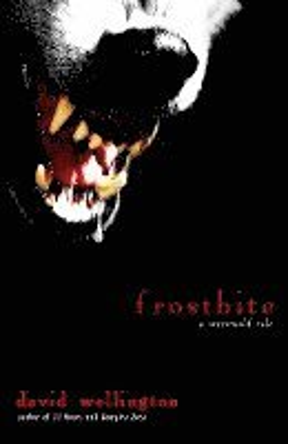 bokomslag Frostbite: A Werewolf Tale