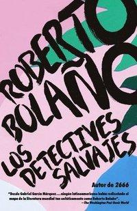 bokomslag Los Detectives Salvajes: Spanish-Language Edition of the Savage Detectives