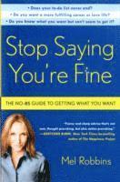 bokomslag Stop Saying You're Fine