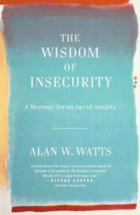 bokomslag The Wisdom of Insecurity