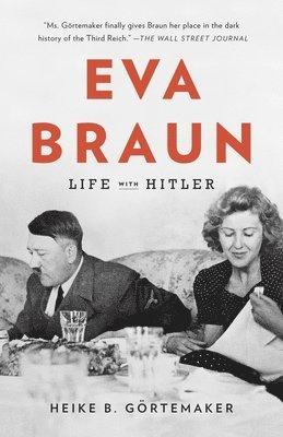 bokomslag Eva Braun: Life with Hitler