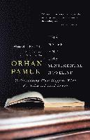 bokomslag The Naive and the Sentimental Novelist: Understanding What Happens When We Write and Read Novels