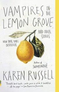 bokomslag Vampires in the Lemon Grove: And Other Stories