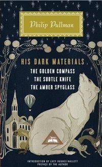 bokomslag His Dark Materials: The Golden Compass, the Subtle Knife, the Amber Spyglass