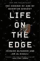 bokomslag Life on the Edge: The Coming of Age of Quantum Biology