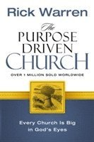bokomslag The Purpose Driven Church