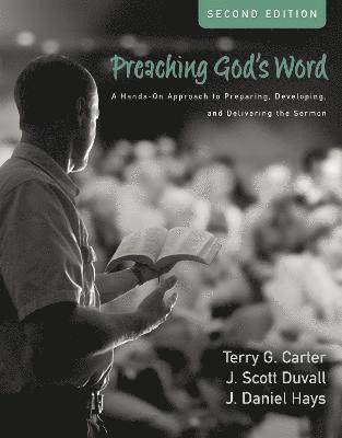 bokomslag Preaching God's Word, Second Edition