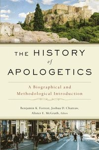 bokomslag The History of Apologetics