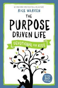 bokomslag The Purpose Driven Life Devotional for Kids