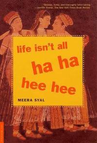 bokomslag Life Isn't All Ha Ha Hee Hee