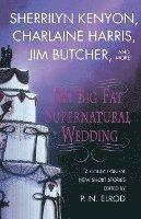 bokomslag My Big Fat Supernatural Wedding