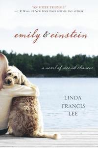 bokomslag Emily and Einstein: A Novel of Second Chances