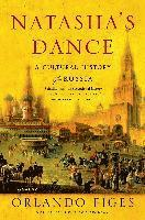 bokomslag Natasha's Dance: A Cultural History of Russia