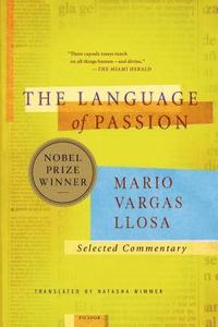 bokomslag The Language of Passion: Selected Commentary
