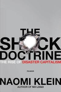 bokomslag The Shock Doctrine: The Rise of Disaster Capitalism