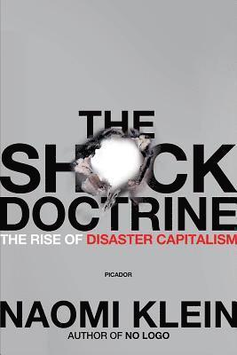 bokomslag The Shock Doctrine: The Rise of Disaster Capitalism