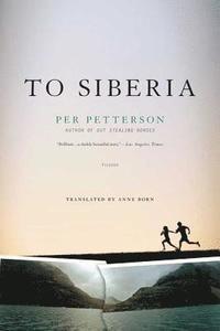 bokomslag To Siberia