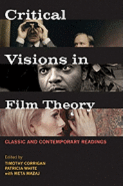 bokomslag Critical Visions in Film Theory: Classic and Contemporary Readings